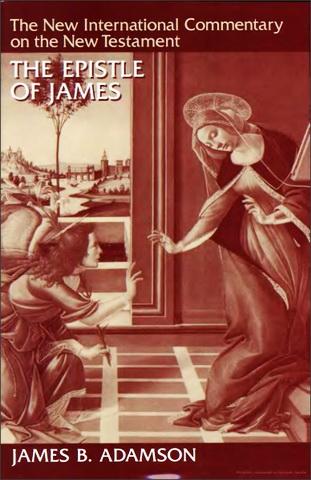 James B. Adamson - The Epistle of James