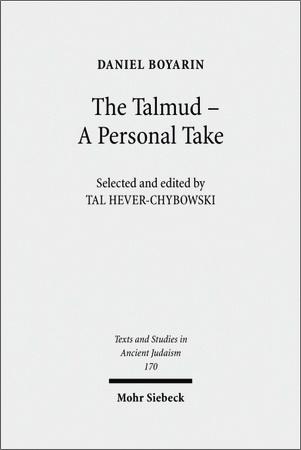 Daniel Boyarin - The Talmud - A Personal Take