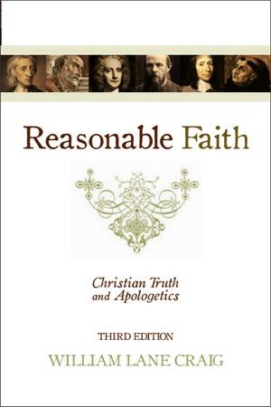 William Lane Craig - Reasonable Faith - Christian Truth and Apologetics