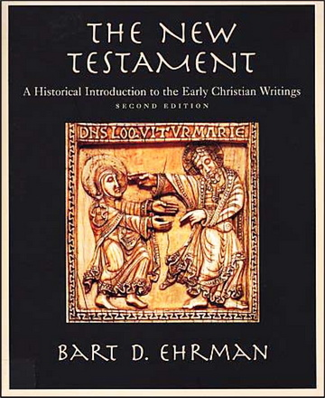 Bart D. Ehrman - The New Testament: A historical introduction to the early Christian writings