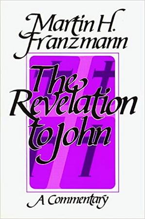 Мартин Францманн - Комментарий на Откровение Иоанна