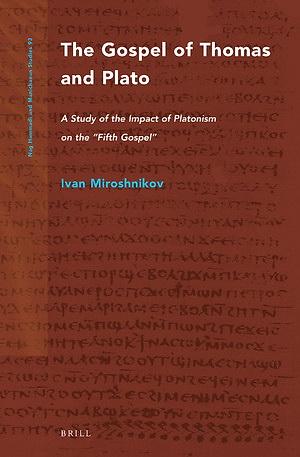Miroshnikov - The Gospel of Thomas and Plato