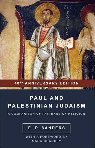 E. P. Sanders – Paul and Palestinian Judaism