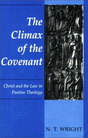 The Climax of the Covenant - Wright N. T.
