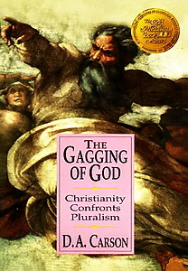 The Gagging of God - Carson, D. A.