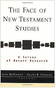 McKnight S., Osborne G. R. The Face of New Testament Studies