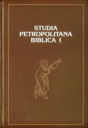 Studia Petropolitana Biblica I