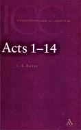 C. K. Barrett - The acts of the apostles - Volume I - 1-14