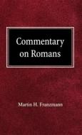 Мартин Францманн - Комментарий на Послание св. Павла к Римлянам