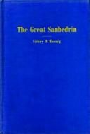 Sidney B. Hoenig - The Great Sanhedrin