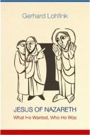 Jesus of Nazareth - Gerhard Lohfink