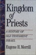 Kingdom of Priests - Eugene Merrill