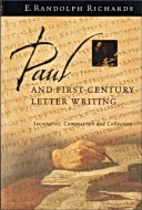 Randolph Richards - Paul and first-century letter writing: secretaries, composition, and collection InterVarsity Press, 2004. - 252 pp.