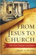 Эванс - От Иисуса к Церкви