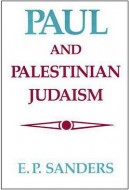 Сандерс - Павел и палестинский иудаизм