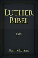 Библия - перевод Лютера - немецкий язык - 1545
