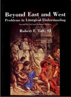 Beyond East and West - Taft R. F.