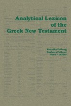 Friberg – Miller - Analytical Lexicon of the Greek New Testament - BibleQuote