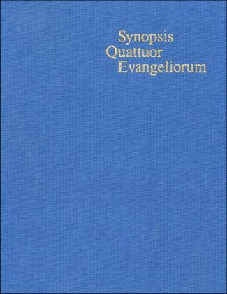 Synopsis Quattuor Evangeliorum - Kurt Aland