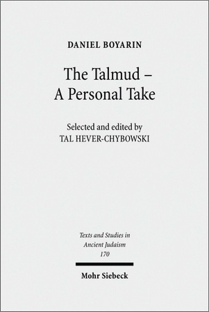 Daniel Boyarin - The Talmud - A Personal Take