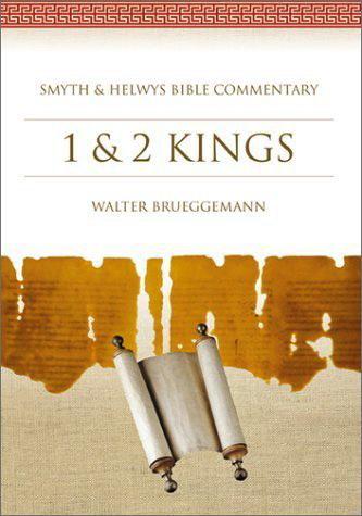 Walter Brueggemann - Smyth & Helwys Bible Commentary: 1 & 2 Kings