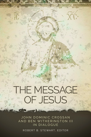 Послание Иисуса. Диалог - Джон Доминик Кроссан и Бен Уизерингтон III