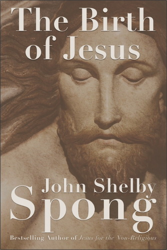 John Shelby Spong - The Birth of Jesus