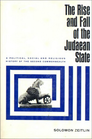 Zeitlin - The Rise and Fall of the Judaean State