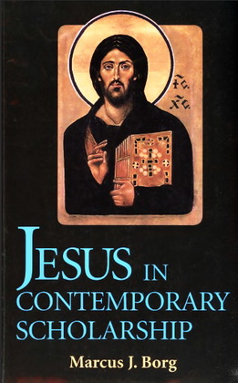Jesus in contemporary scholarship - Marcus Borg