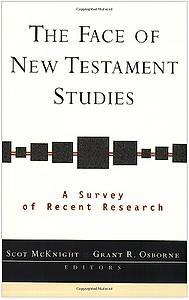 McKnight S., Osborne G. R. The Face of New Testament Studies
