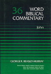 Beasley-Murray G - THE GOSPEL OF JOHN