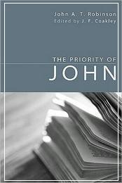 The Priority of John - Robinson John
