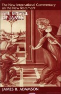 James B. Adamson - The Epistle of James
