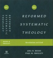 Beeke - Smalley - Reformed systematic theology