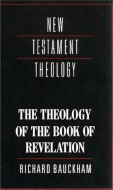 Richard Bauckham - The theology of the Book of Revelation