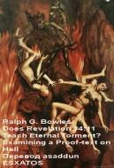 Ральф Боулз - Учит ли Откровение 14:11 о вечных мучениях?