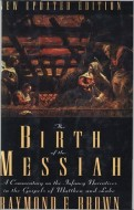 Raymond E. Brown, S.S. - The birth of the Messiah: a commentary on the infancy narratives in Matthew and Luke