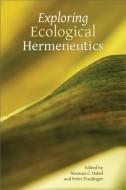 Изучение экологической герменевтики – Перевод статей из сборника Exploring ecological hermeneutics