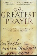 Crossan - The Greatest Prayer