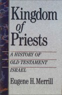 Kingdom of Priests - Eugene Merrill