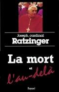 Ратцингер - Смерть и по ту сторону смерти - перевод ESXATOS