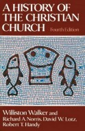 История Церкви -  Уиллистон  Уокер