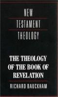 Richard Bauckham - The theology of the Book of Revelation